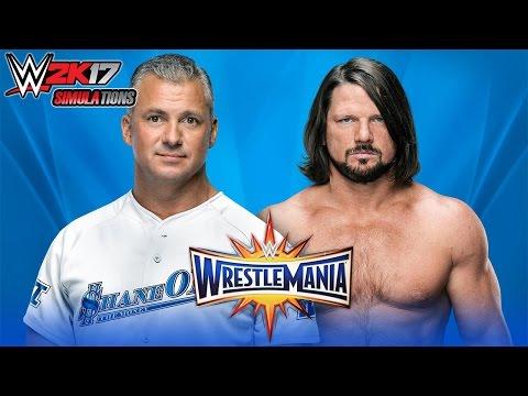 WWE 2K17 - WRESTLEMANIA 33: AJ Styles vs Shane McMahon