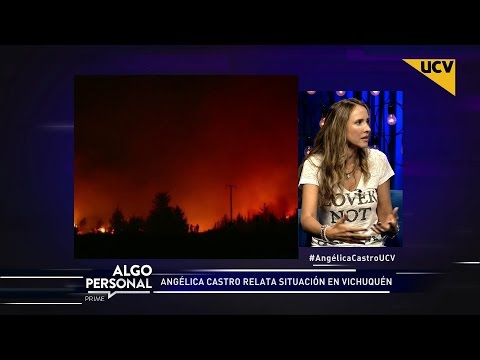 video Angélica Castro relata situación ante el terrible incendio que afecta a  Vichuquén