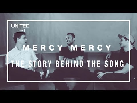 Mercy Mercy Song Story - Hillsong UNITED