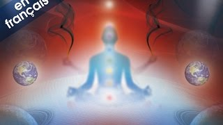 Méditation pour harmoniser vos chakras