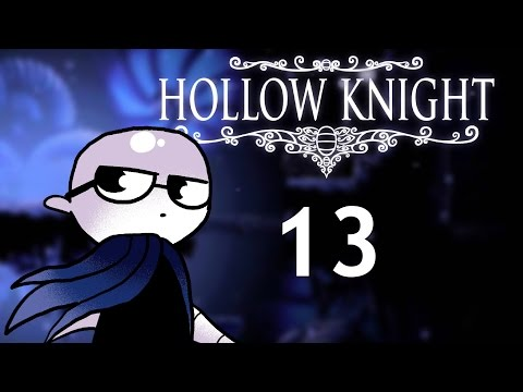 Hollow Knight - Northernlion Plays - Episode 13 [Ruins] (видео)