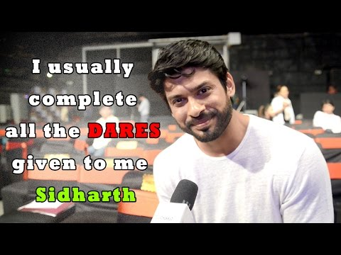 I usually complete all the DARES given to me - Sid