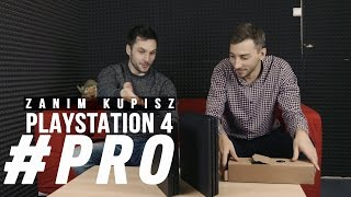 Zanim kupisz Playstation 4 PRO! - gram.pl