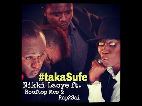Nikki Laoye - Taka Sufe (RMX) feat. Rooftop Mcs & Rap2Sai (HD)