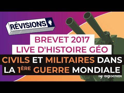 Brevet 2017 : Révisions live d'Histoire Géo : Civils et militaires dans la Première Guerre mondiale