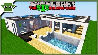 Minecraft Modern House Tutorial - The 5x5 Building Guide