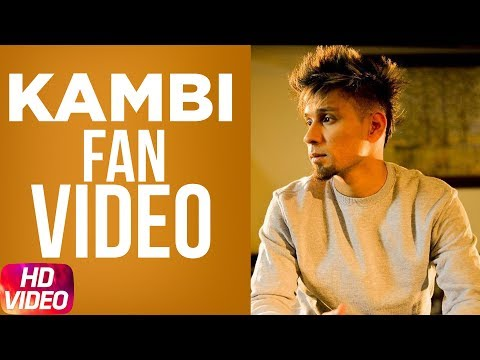 Kambi | Mohabbat | Fan Video | New Song 2018