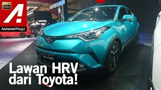 Video Toyota C-HR first impression review from GIIAS 2017 MP3, 3GP, MP4, WEBM, AVI, FLV Oktober 2017