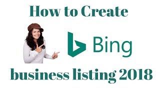 How to Create Bing business listing 2018