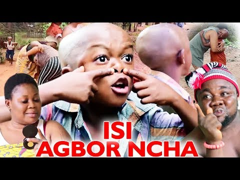 ISI AGBOR NCHA - 2019 Latest Nigerian Nollywood Igbo Comedy Movie Full HD