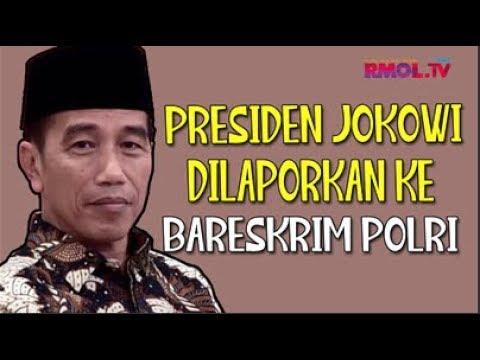 Presiden Jokowi Dilaporkan Ke Bareskrim Polri