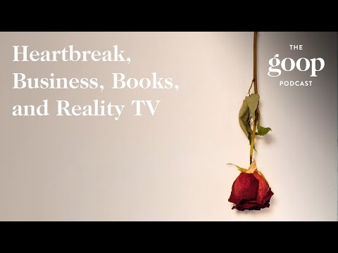 Gwyneth Paltrow and Sarah Jessica Parker on Heartbreak, Business, Books, and Reality TV