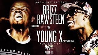 BRIZZ RAWSTEEN VS YOUNG X : PROVING GROUNDS