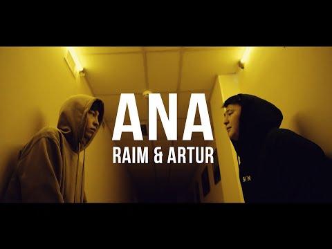 RaiM & Artur - Ana [Official video]