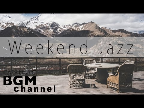 Weekend Jazz Mix - Jazz hiphop  Saxophone Jazz Music - Chill Out Music For Work, Study, Sleep
