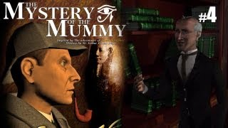 Sherlock Holmes (Video Games) - The Mystery of the Mummy - Pt.4