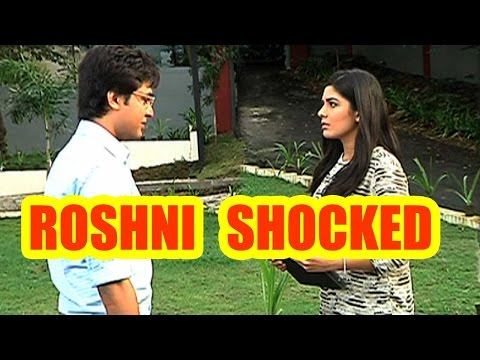 Roshni shocked to know about her brother's decisio