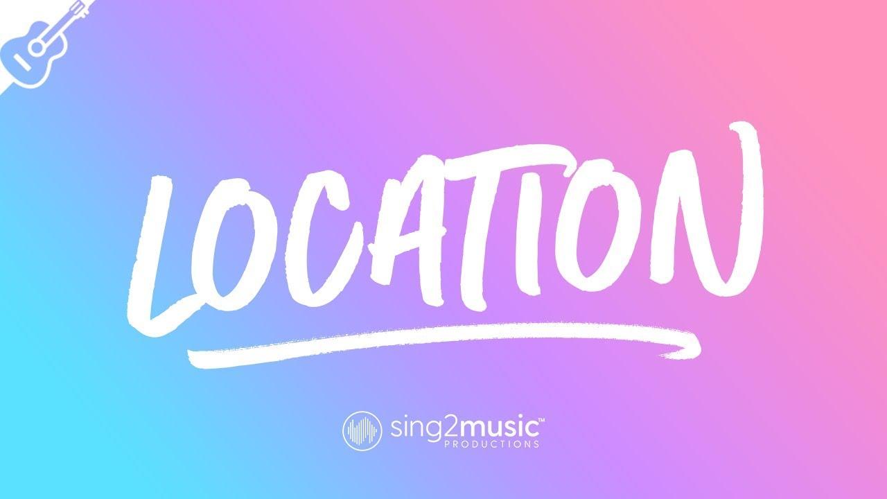 Location (Lower Key – Acoustic Guitar Karaoke) Khalid