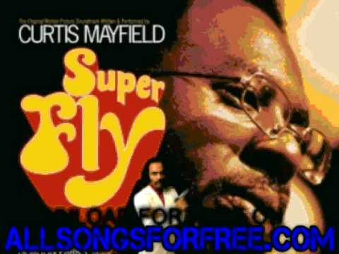 curtis mayfield - Freddie's Dead - Superfly