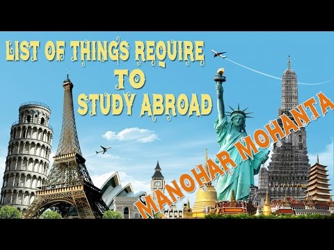 List of Things Require To Study Abroad 2016 Latest
