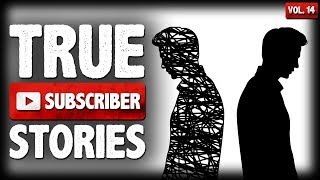 I Lost My Best Friend | 12 True Creepy Subscriber Submission Horror Stories (Vol. 14)