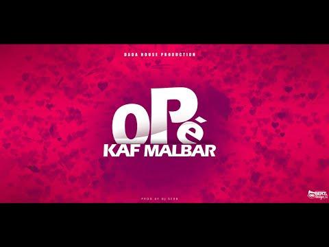 Kaf Malbar Ft. Santos - Opé - #AnFouPaMalStaya - 02/19 (Audio)