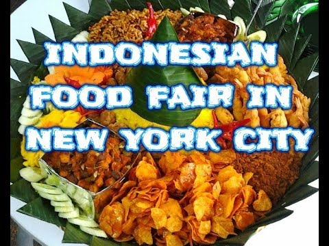 FREE FREE FREE To The Event - Indonesian Food Fair - New York City