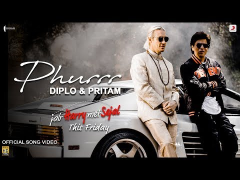 Diplo & Pritam - PHURRR | Official Video | Jab Harry Met Sejal |Shah Rukh| Anushka