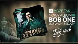 Bob One - 13 Może tak (Twój ruch LP)