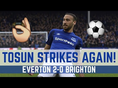 Video: CENK TOSUN STRIKES AGAIN! | EVERTON 2-0 BRIGHTON