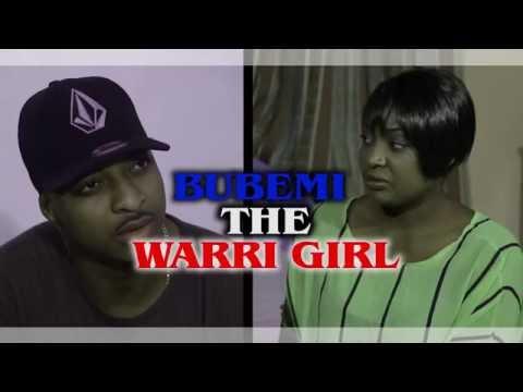 Bubemi The Warri Girl (Trailer) - 2016 Latest Nigerian Nollywood Movie