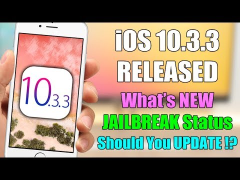 iOS 10.3.3 Released: What's NEW, JAILBREAK Status & Should You UPDATE !?