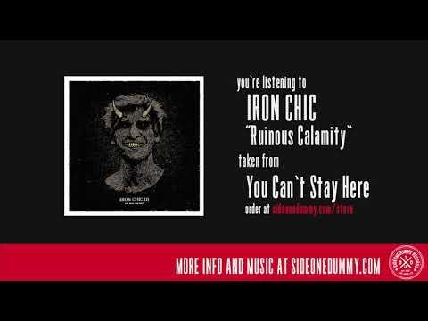 Iron Chic - Ruinous Calamity видео