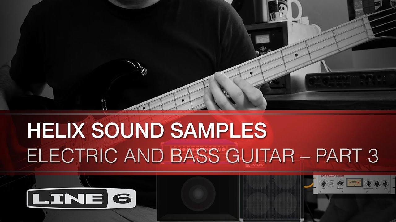 Helix LT Sound Samples: Electric and Bass Guitar – Part 3