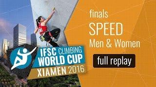 IFSC Climbing World Cup Xiamen 2016 - Speed - Finals - Men/Women by International Federation of Sport Climbing