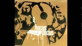 Hocus Pocus ft. Kohndo - Du Sable Sur Les Paupièrs