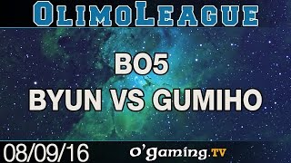 Best of Olimoleague - Byun vs Gumiho - Bo5