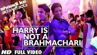 Nonton Shaadi Ke Side Effects Full Video Harry Is Not A Brahmachari   Jazzy B   Farhan Akhtar  Vir Das Film Subtitle Indonesia Streaming Movie Download