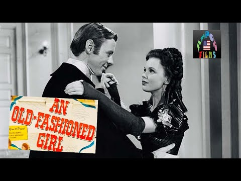 An Old Fashioned Girl (1949)