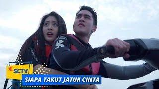 Video Highlight Siapa Takut Jatuh Cinta - Episode 129 MP3, 3GP, MP4, WEBM, AVI, FLV Maret 2019