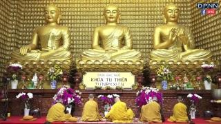 """TRỰC TIẾP: Tụng kinh """"Kinh Phật Căn Bản"""" trong khóa tu Thiền Tứ Niệm Xứ lần 34"""