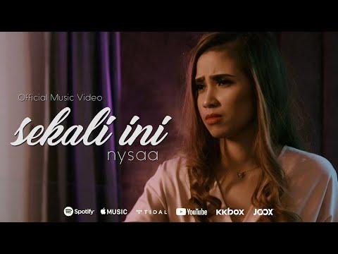NYSAA - Sekali Ini (Official Music Video)