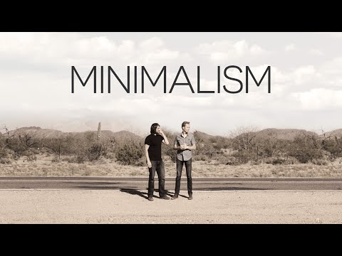Minimalism a documentary about the important things for Minimalism live a meaningful life