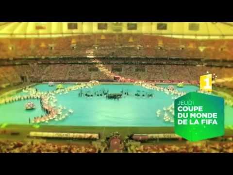 Cérémonie d'ouverture du Mondial sur 1ère - Bande annonce