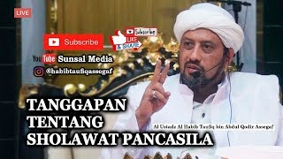 Video Tanggapan tentang sholawat pancasila | Habib Taufiq Assegaf MP3, 3GP, MP4, WEBM, AVI, FLV November 2018