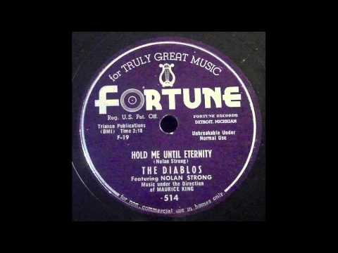 The Diablos - Hold Me Until Eternity 78 rpm!