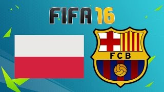 Video Polska - FC Barcelona | FIFA 16 - MÓWISZ CO GRAM #22 MP3, 3GP, MP4, WEBM, AVI, FLV Juni 2018