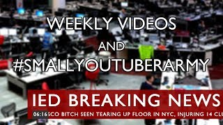 Weekly Videos and #SmallYouTuberArmy thumb image