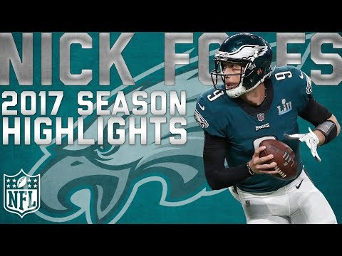 Video: Nick Foles' 2017 Highlights: From Backup to Super Bowl MVP | NFL Highlights