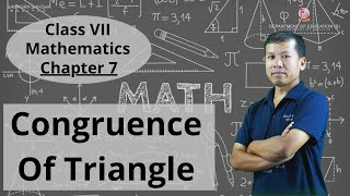 Class VII Mathematics Chapter 7: Congruence of Triangle
